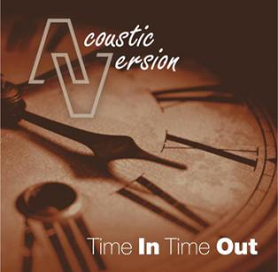 Acoustic Version - Time In Time Out