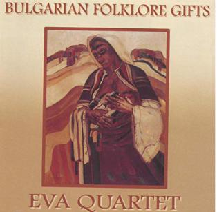 Eva Quartet - Bulgarian Folklore Gifts